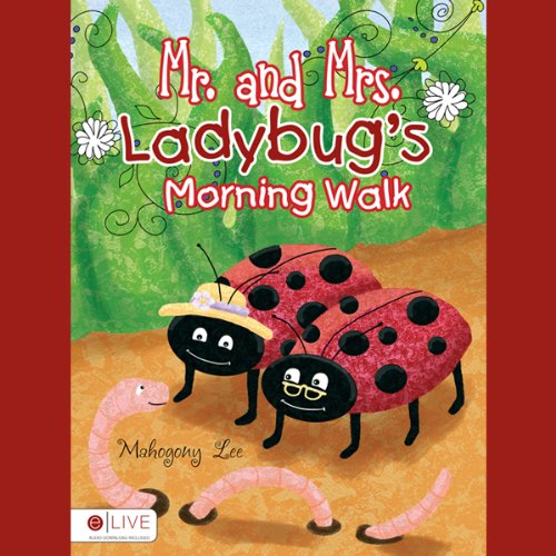 Mr. and Mrs. Ladybug's Morning Walk  Audiolibri