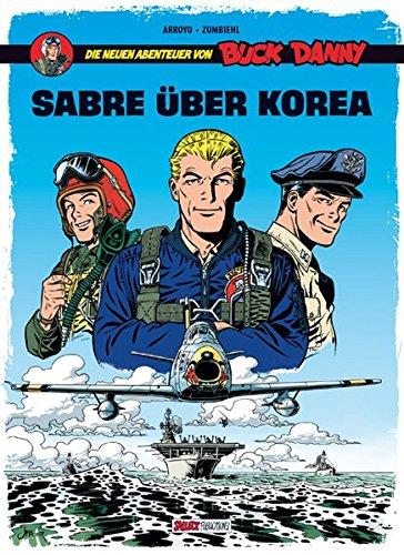 Buck Danny: Die neuen Abenteuer, Band 1: Sabre über Korea