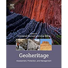 Geoheritage: Assessment, Protection, and Management