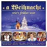 A Weihnacht wie`s früher war; Schürzenjäger; Hansi Hinterseer; Ursprung Buam; Oeschs die Dritten; Tiroler Mander; Klostertaler; Zillertaler Mander