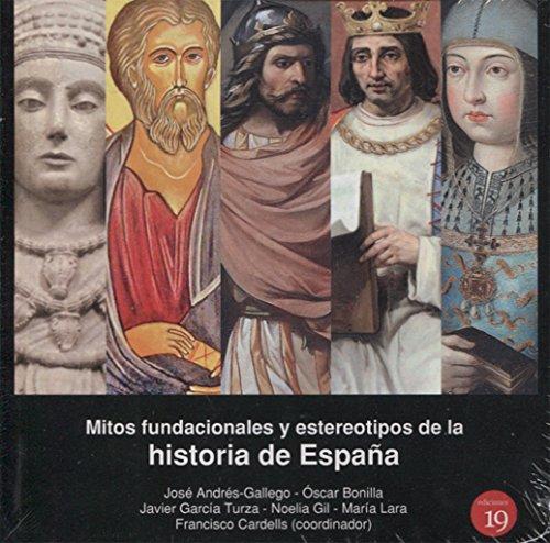 Portada del libro Mitos fundacionales y estereotipos de la historia de España