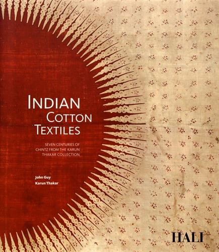 Indian Cotton Textiles: Seven Centuries of Chintz from -