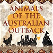 Animals of the Australian Outback: Animal Encyclopedia for Kids - Wildlife (Children's Animal Books) (English Edition)