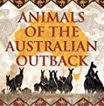 Animals of the Australian Outback: An...