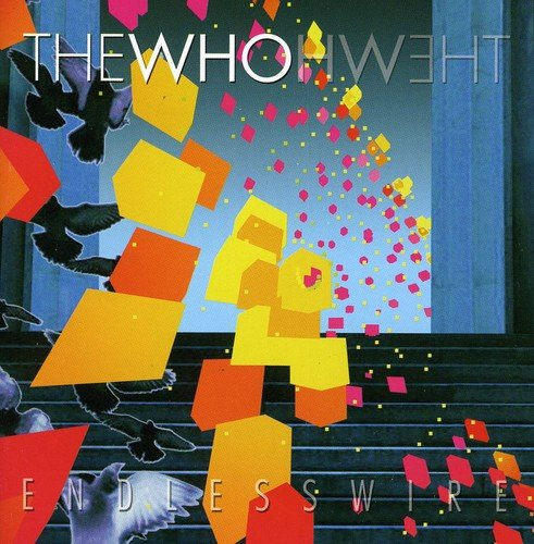 the Who: Endless Wire (Audio CD)