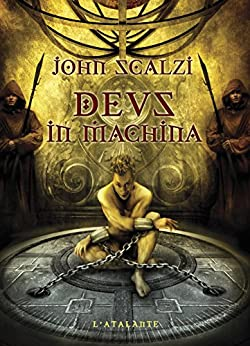 Deus in machina par [Scalzi, John]