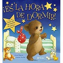 ¡Es la hora de dormir! (Castellano - A Partir De 0 Años - Libros Con Sonidos - Otros Libros Con Sonido)