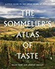 The Sommelier's Atlas of Taste - A Field Guide to the Great Wines of Europe