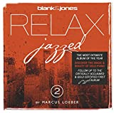 Blank & Jones: Relax Jazzed 2 (Audio CD)