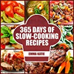 Slow Cooker: 365 Days of Slow Cooking...