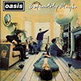 Songtexte von Oasis - Definitely Maybe