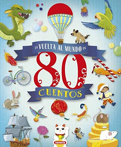 La vuelta al mundo en 80 cuentos (Aventuras) por Susaeta Ediciones S  A