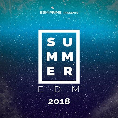 Summer EDM 2018 (Edm-musik)