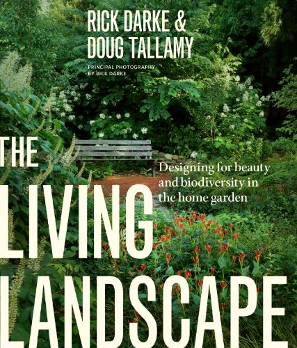 The Living Landscape: Designing for Beauty and Biodiversity in the Home Garden (English Edition)