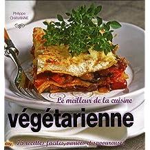 Le meilleur de la cuisine végétarienne