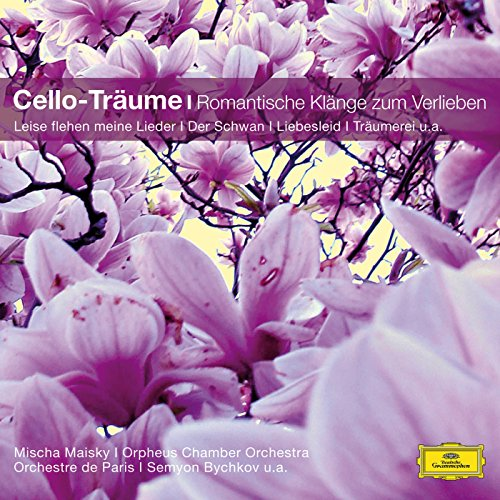 Cello-Träume - Romantische Klänge zum Verlieben (Classical Choice)