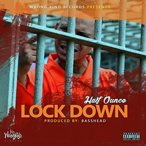 Lock Down [Explicit] (Lock 1/2)