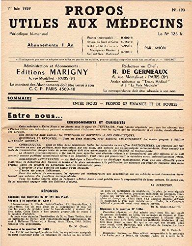 Propos utiles aux médecins n° 193 - 01/06/1959 - Entre nous/Propos de Finance et de Bourse par Collectif