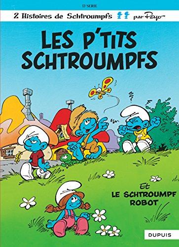 Les schtroumpfs, n° 13 : Les p'tits schtroumpfs, le schtroumpf robot par Peyo