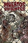 Los muertos vivientes #16: Seguridad tras los barrotes par Kirkman