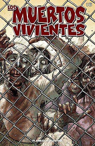Los muertos vivientes #16: Seguridad tras los barrotes por Robert Kirkman