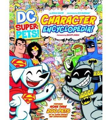 [(DC Super-Pets Character Encylopedia )] [Author: Steve Korte] [Dec-2013]
