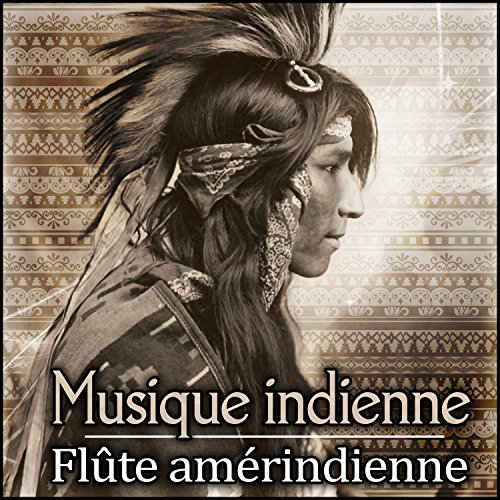 musique relaxation amerindienne
