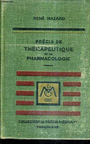 PRECIS DE THERAPEUTIQUE ET DE PHARMACOLOGIE - 9E EDITION 1950 AVEC SUPPLEMENT 1956.