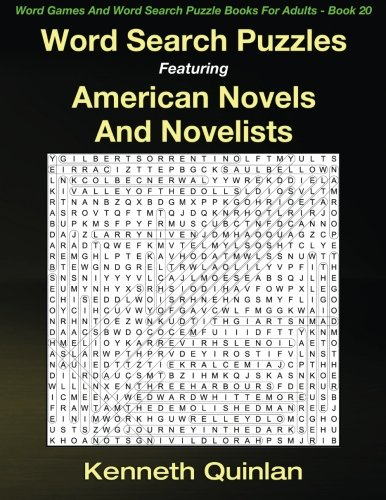 Word Search Puzzles Featuring American Novels And Novelists: Volume 20 (Word Games And Word Search Puzzle Books For Adults)