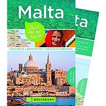 Reiseführer Malta: Zeit für das Beste. Highlights, Geheimtipps und Wohlfühladressen. Mit Insidertipps zu den schönsten Tempeln, Hotels u.v.m. in Gozo und Malta. Mit extra Karte zum Herausnehmen.
