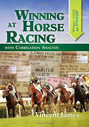 Winning At Horse Racing With Correlation Analysis por Vincent James