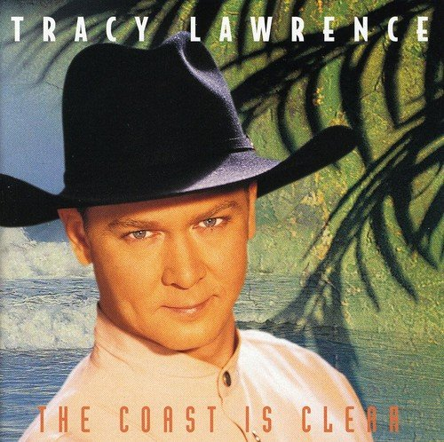 The Coast Is Clear (Tracy Lawrence-cd)