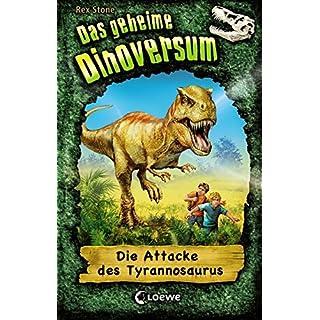 Das geheime Dinoversum - Die Attacke des Tyrannosaurus: Band 1
