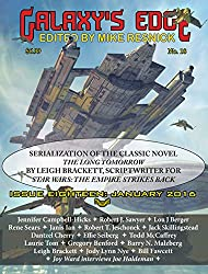 Galaxy's Edge Magazine: Issue 18, January 2016: Featuring Leigh Bracket (scriptwriter for Star Wars: The Empire Strikes Back) (English Edition)