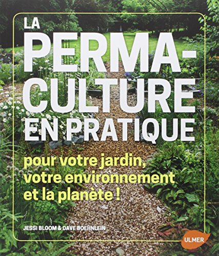 La Permaculture en pratique par Jessie Bloom