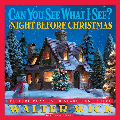 The Night Before Christmas: Picture Puzzles to Search and Solve (Can You See What I See?) por Walter Wick