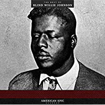 American Epic:the Best of Blind Willie Johnson [Vinyl LP]