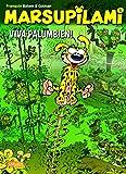 Viva Palumbien! (Marsupilami, Band 5)