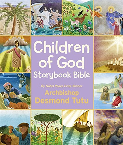 Children of God Storybook Bible por Archbishop Desmond Tutu