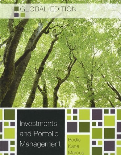 Investments and Portfolio Management by Bodie, Zvi, Kane, Alex, Marcus, Alan J. (2011) Paperback