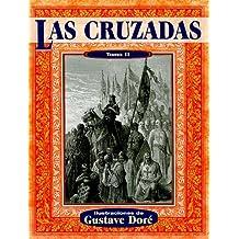 Las Cruzadas, Tomo II (Illustrated by Dore)