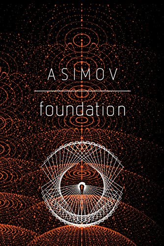 Foundation - Isaac Asimov (Science Fiction-Klassiker)