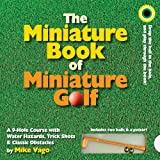 The Miniature Book of Miniature Golf by Mike Vago (2009-05-01)