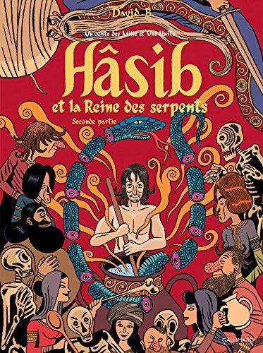 Hsib et la Reine des serpents (Tome 2-Seconde partie): Un conte des Mille et Une Nuits