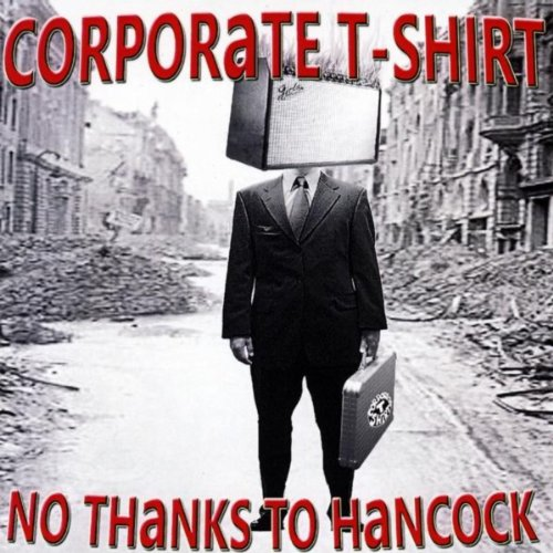 No Thanks To Hancock - Shirt Corporate