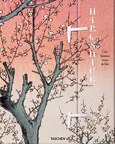 Hiroshige. Cien Famosas Vistas De Edo (30 Aniversario) por Melanie Trede