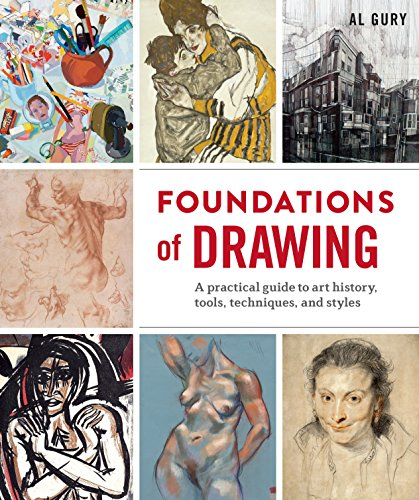 Foundations of Drawing: A Practical Guide to Art History, Tools, Techniques, and Styles (English Edition)