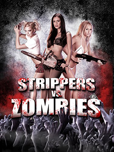 Strippers vs. Zombies [dt./OV]