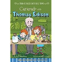 Caramelo con Thomas Edison/ Toffee with Thomas Edison (Tienda De Dulces Salto En El Tiempo / Time Hop Sweets Shop)