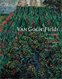 Van Gogh: Fields - The Field with Poppies and the Artists' Dispute by Roland Dorn (2002-12-15)